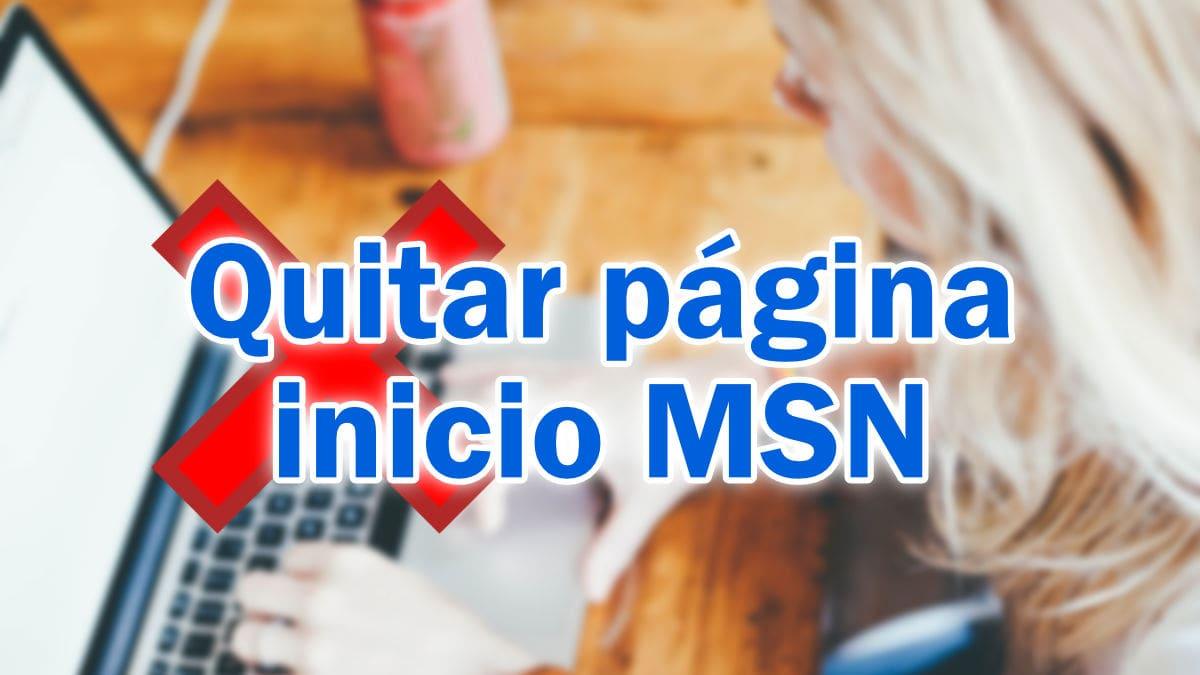 Cómo quitar la página de MSN de la página de inicio
